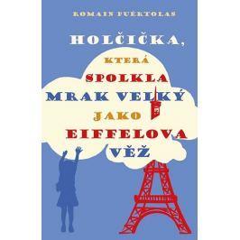 Puertolas Romain: Holčička, která spolkla mrak velký jako Eiffelova věž