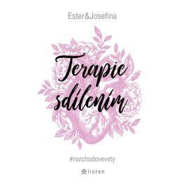 Geislerová Ester, Bakošová Josefina: Terapie sdílením