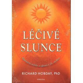 Hobday Richard: Léčivé slunce - Sluneční světlo a zdraví v 21.století