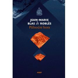 Blas de Roblés Jean-Marie: Půlnoční hora