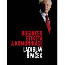 Špaček Ladislav: Business etiketa a komunikace