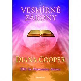 Cooper Diana: Vesmírné zákony - Klíč ke šťastnému životu
