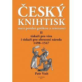 Voit Petr: Český knihtisk mezi pozdní gotikou a renesancí II.