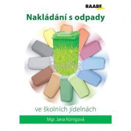 Königová Jana: Nakládání s odpady ve školních jídelnách