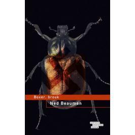 Beauman Ned: Boxer, brouk