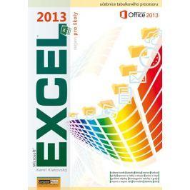 Klatovský Karel: Excel 2013 nejen pro školy