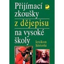 Veselý Zdeněk: Přijímací zkoušky z dějepisu na VŠ