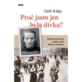 Köpp Gabi: Proč jsem jen byla dívka?