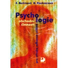 Bedrnová Eva, Pauknerová Daniela: Psychologie obchodní činnosti