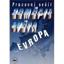 Řezníčková D.: Zeměpis světa – Evropa - Pracovní sešit
