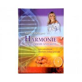 Harmonie zdraví, krásy a vitality (Mgr. Antónia Mačingová)