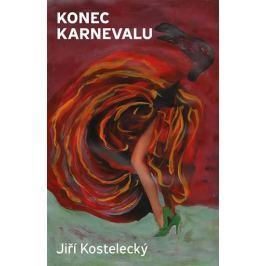 Kostelecký Jiří: Konec karnevalu