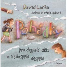 Laňka David: Pohádky pro dospělé děti a nedospělé dospělé