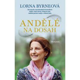 Byrneová Lorna: Andělé na dosah