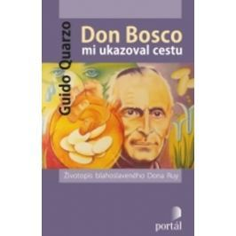 Quarzo Guido: Don Bosco mi ukazoval cestu