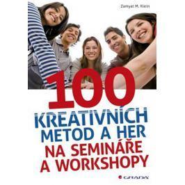 Klein Zamyat M.: 100 kreativních metod a her na semináře a workshopy
