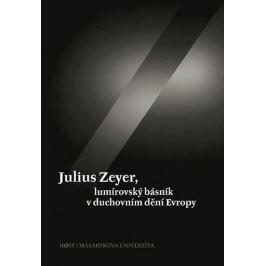 Kudrnáč a kolektiv Jiří: Julius Zeyer, lumírovský básník v duchovním dění Evropy