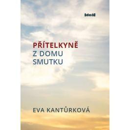 Kantůrková Eva: Přítelkyně z domu smutku