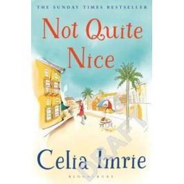 Imrie Celia: Not Quite Nice