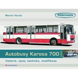 Harák Martin: Autobusy Karosa 700 - historie, vývoj, technika, modifikace