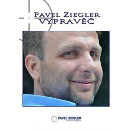 Ziegler Pavel: Vypravěč