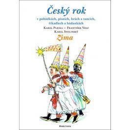 Plicka Karel, Volf František a kolektiv: Český rok - Zima - v pohádkách, písních, hrách a tancích, ř