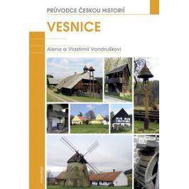 Vondruškovi Alena a Vlastimil: Vesnice - Průvodce českou historií 2