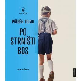 Svěrák Jan: Příběh filmu Po strništi bos