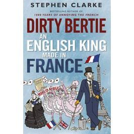 Clarke Stephen: Dirty Bertie