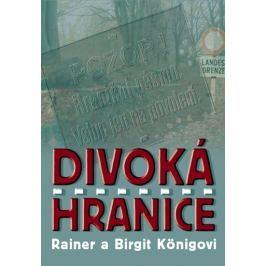 Königovi Rainer a Birgit: Divoká hranice