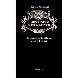 Stejskal Martin: Labyrintem míst klatých - Přízračnou kra