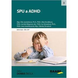 Janderková Dita, Ženatová Zdenka,: SPU a ADHD