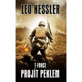 Kessler Leo: T-Force 3 - Projít peklem