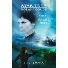 Mack David: Star Trek: Volání osudu 1 - Bohové noci