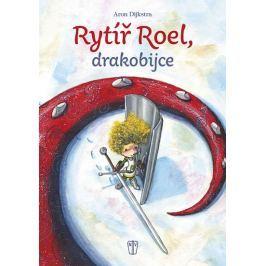 Dijkstra Aron: Rytíř Roel, drakobijce