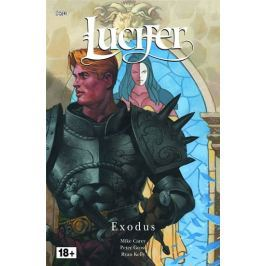 Carey Mike, Gross Peter,: Lucifer 7 - Exodus