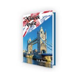 Mach V. R.: Miláček Anglie