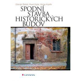 Štefek Zdeněk, Zejda Pavel, Kupilík Václ: Spodní stavba historických budov
