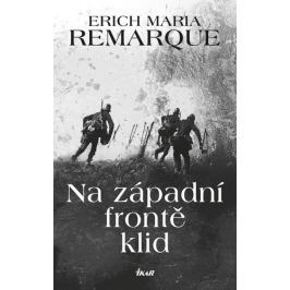 Remarque Erich Maria: Na západní frontě klid