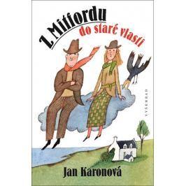 Karonová Jan: Z Mitfordu do staré vlasti