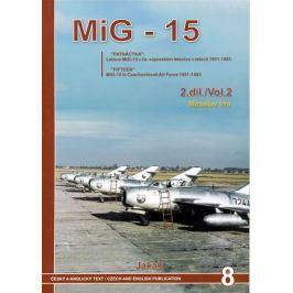 Irra Miroslav: Mig - 15 (2.díl)