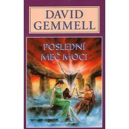 Gemmell David: Poslední meč moci - Kameny moci 2