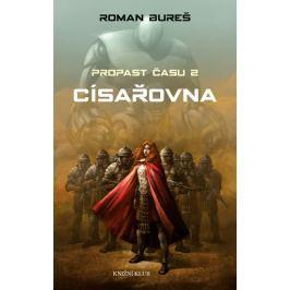 Bureš Roman: Císařovna