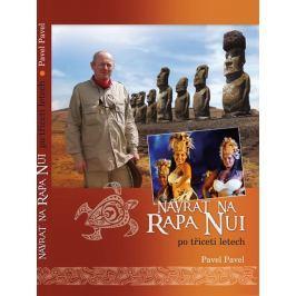 Pavel Pavel: Návrat na Rapa Nui po třiceti letech