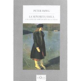 Hoeg Peter: La senorita Smila y su especial percepción de la nieve