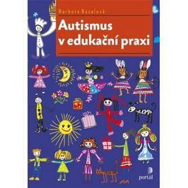 Bazalová Barbora: Autismus v edukační praxi