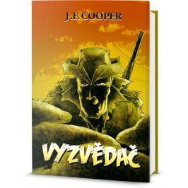 Cooper James Fenimore: Vyzvědač