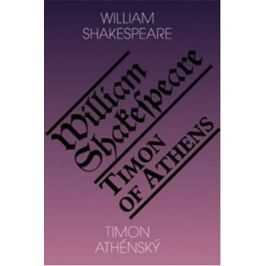 Shakespeare William: Timon Athénský / Timon of Athens