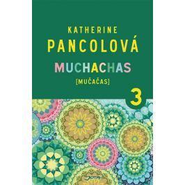 Pancolová Katherine: Muchachas (MUČAČAS) III.