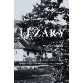 Kyncl Vojtěch, Padevět Jiří,: Ležáky a odboj ve východních Čechách